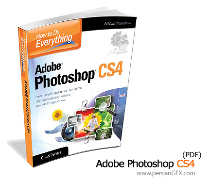 همه چیز در مورد فتوشاپ - How to Do Everything Adobe Photoshop CS4