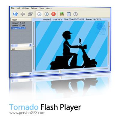 پخش فایل های فلش توسط Tornado Flash Player 1.7