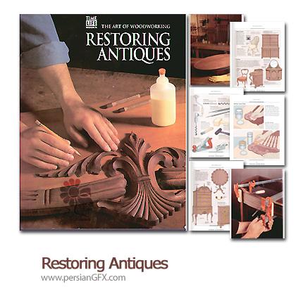 مجله هنر کار با چوب - Restoring Antiques Magazine