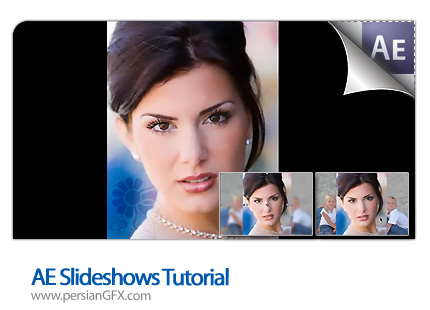 دانلود آموزش افتر افکت، نمایش تصاویر به صورت اسلاید - AE Slideshows Tutorial