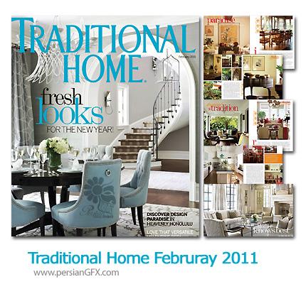 دانلود مجله طراحی دکوراسیمون داخلی و خارجی - Traditional Home Februray 2011