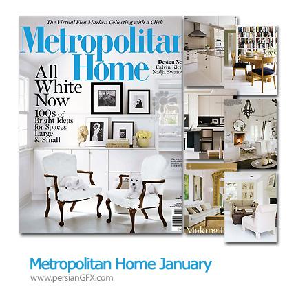 دانلود مجله طراحی دکوراسیون، طراحی داخلی - Metropolitan Home January
