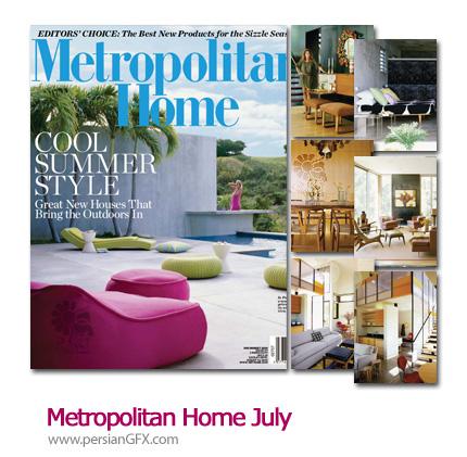 دانلود مجله طراحی دکوراسیون، طراحی داخلی و خارجی - Metropolitan Home July