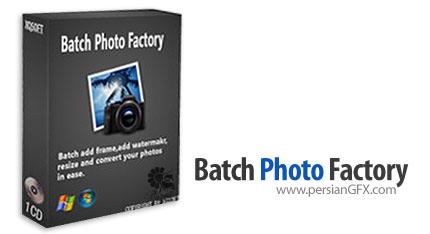 دانلود نرم افزار ویرایش و گذاشتن واترمارک بر روی تصاویر - Batch Photo Factory 2.07