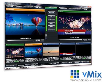 دانلود نرم افزار قدرتمند میکس فیلم های ویدئویی HD - vMix 11.0.0.63