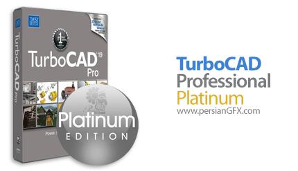 دانلود نرم افزار طراحی دو بعدی و سه بعدی - TurboCAD Professional Platinum 19.1 x86/x64