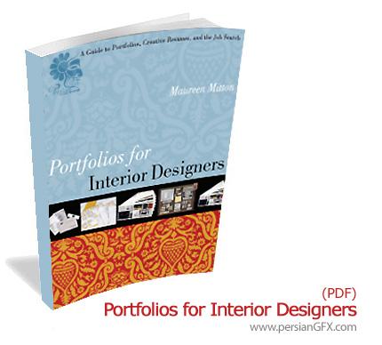 دانلود کتاب الکترونیکی طراحی داخلی - Portfolios for Interior Designers
