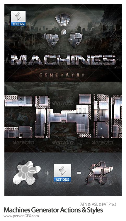 دانلود اکشن واستایل و پترن متن ژنراتو و ماشین آلات برای فتوشاپ - Machines Generator Actions & Styles for Photoshop
