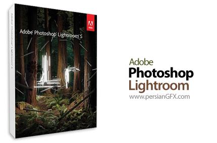 دانلود نرم افزار ویرایشگر دیجیتالی تصاویر و عکس ها - Adobe Photoshop Lightroom 5.0