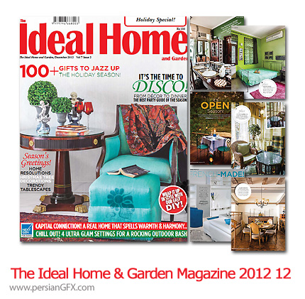 دانلود مجله طراحی دکوراسیون، طراحی داخلی - The Ideal Home And Garden Magazine 2012 Full Collection 12