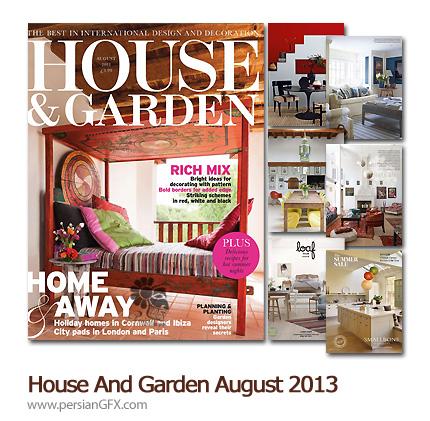 دانلود مجله طراحی دکوراسیون، طراحی داخلی - House And Garden August 2013