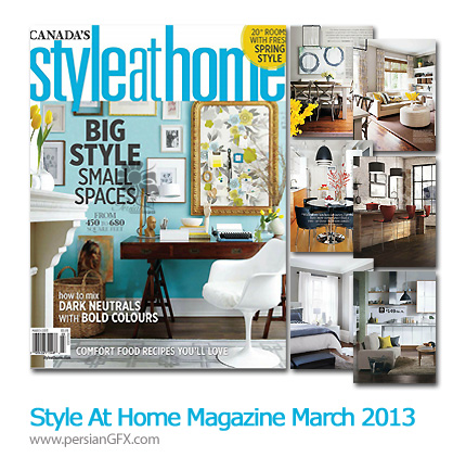 دانلود مجله طراحی دکوراسیون، طراحی داخلی - Style At Home Magazine March 2013