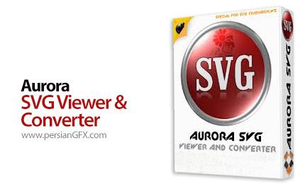 دانلود نرم افزار نمایش و تبدیل فرمت - SVG Aurora SVG Viewer & Converter 13.0729