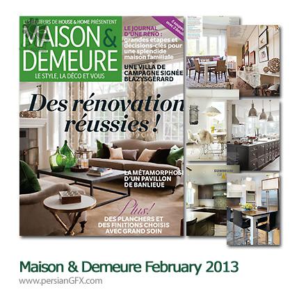 دانلود مجله طراحی دکوراسیون، طراحی داخلی - Maison & Demeure February 2013