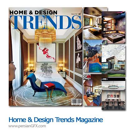 دانلود مجله طراحی دکوراسیون، طراحی داخلی - Home & Design Trends Magazine