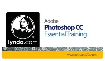 دانلود Photoshop CC Essential Training - آموزش فتوشاپ سی سی