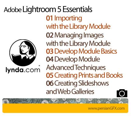 دانلود آموزش لایت روم از لیندا - Lynda Lightroom 5 Essentials