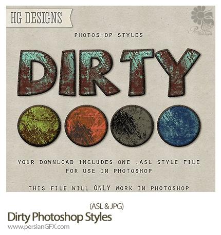 دانلود استایل با افکت کثیف - Dirty Photoshop ASL Styles