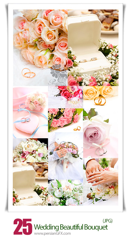 دانلود تصاویر با کیفیت دسته گل و حقه های ازدواج عروس و داماد - Wedding Beautiful Bouquet Collection