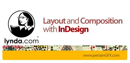 دانلود آموزش ترکیب و طرحبندی در ایندیزان از لیندا - Lynda Layout and Composition with InDesign