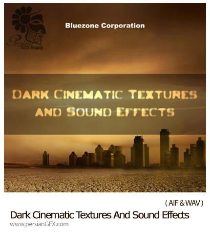 دانلود 253 افکت صوتی آماده برای صحنه های سینمایی - Bluezone Corporation Dark Cinematic Textures And Sound Effects