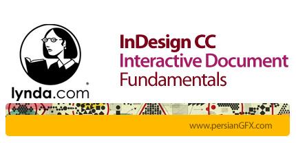 دانلود آموزش ایندیزاین سی سی، اصول اولیه در ساخت اسناد تعاملی از لیندا - Lynda InDesign CC: Interactive Document Fundamentals