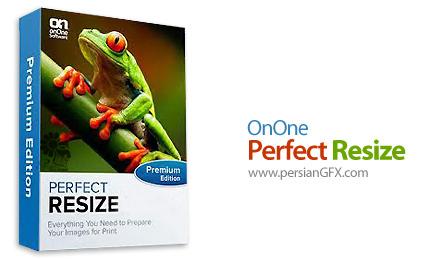 دانلود پلاگین بزرگ کردن عکس بدون افت کیفیت - OnOne Perfect Resize Premium Edition v9.5.0.1640 x64