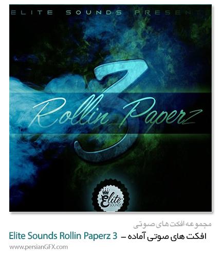 دانلود مجموعه افکت صوتی آماده - Elite Sounds Rollin Paperz 3