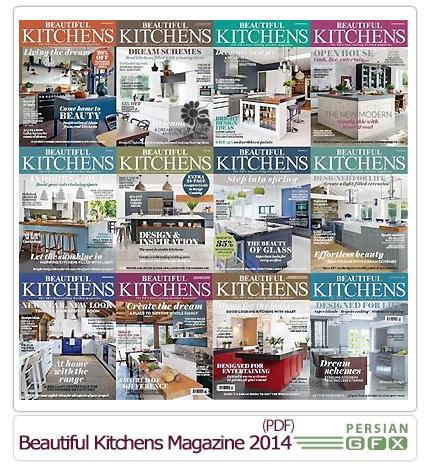 دانلود مجموعه مجلات دکوراسیون داخلی آشپزخانه - Beautiful Kitchens Magazine 2014 Full Collection