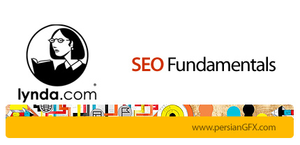 دانلود آموزش سئو، بهینه سازی وب سایت برای موتور های جستجو از لیندا - Lynda SEO Fundamentals