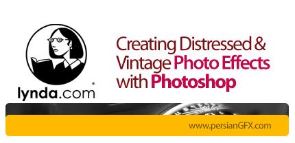 دانلود آموزش افکت گذاری بر روی عکس ها و ساخت عکس های قدیمی از لیندا - Lynda Creating Distressed and Vintage Photo Effects with Photoshop