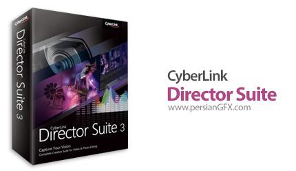 دانلود مجموعه نرم افزارهای ویرایشگر ویدئو، عکس و صدا - CyberLink Director Suite 3.0
