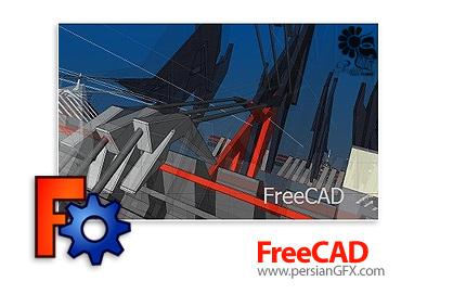 دانلود نرم افزار طراحی مهندسی سه بعدی - FreeCAD v0.15.4671 x86/x64