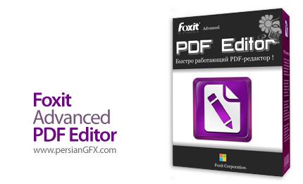دانلود نرم افزار ویرایش مستقیم فایل های PDF - Foxit Advanced PDF Editor v3.0.4