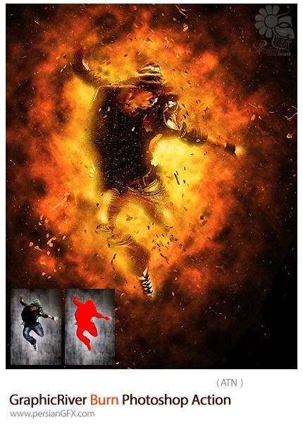دانلود اکشن فتوشاپ ایجاد افکت انفجار شعله های آتش بر روی تصاویر از گرافیک ریور - GraphicRiver Burn Photoshop Action