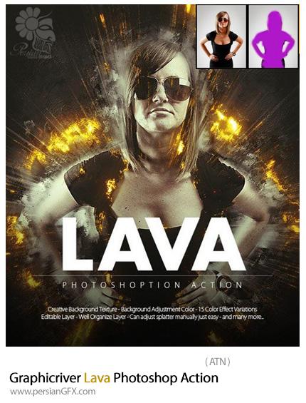 دانلود اکشن فتوشاپ ایجاد افکت مواد مذاب بر روی تصاویر از گرافیک ریور - Graphicriver Lava Photoshop Action