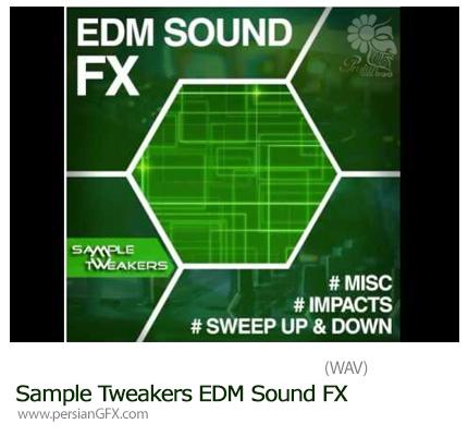 دانلود 122 افکت صوتی متنوع صدای ضربه، نویز، جارو و ... - Sample Tweakers EDM Sound FX
