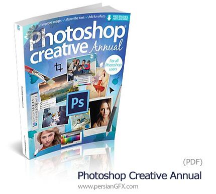 دانلود کتاب الکترونیکی آموزش های فتوشاپ خلاقانه - Photoshop Creative Annual