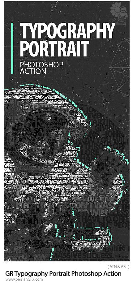 دانلود اکشن فتوشاپ ایجاد افکت تایپوگرافی بر روی تصاویر از گرافیک ریور - GraphicRiver Typography Portrait Photoshop Action