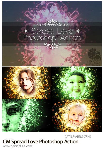 دانلود اکشن فتوشاپ ایجاد افکت قلب های نورانی بر روی تصاویر از گرافیک ریور - CM Spread Love Photoshop Action
