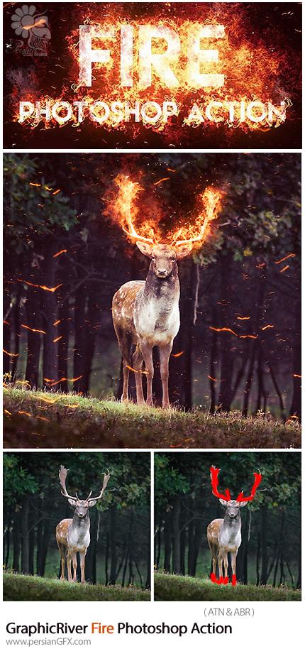 دانلود اکشن فتوشاپ ایجاد افکت شعله آتش بر روی تصاویر از گرافیک ریور - GraphicRiver Fire Photoshop Action