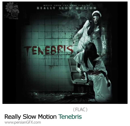دانلود آلبوم جدید Tenebris از Really Slow Motion - Really Slow Motion Tenebris
