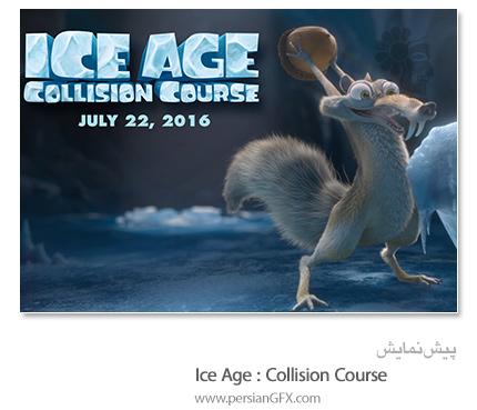 دانلود برترین تریلر ها  - Ice Age Collision Course 2016