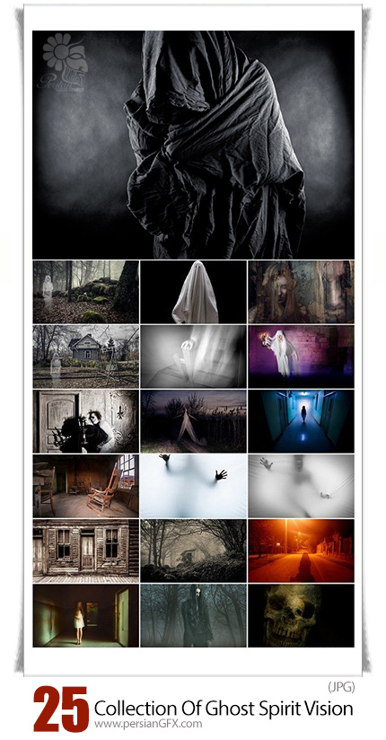 دانلود تصاویر با کیفیت روح و شبح - Collection Of Ghost Spirit Vision