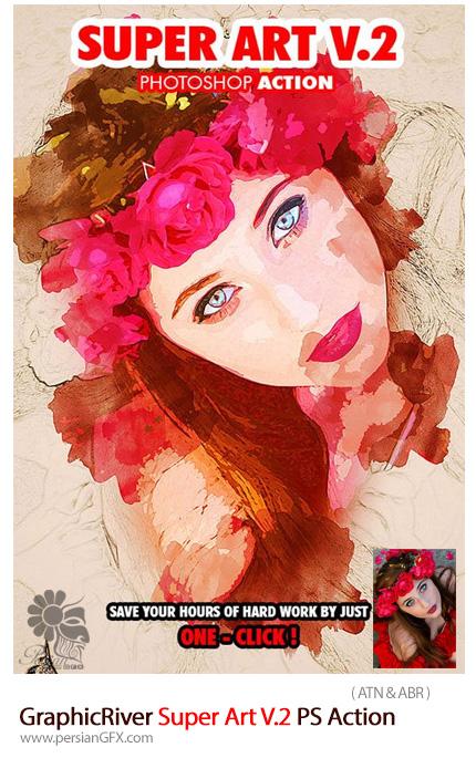 دانلود اکشن فتوشاپ ایجاد افکت هنری بر روی تصاویر از گرافیک ریور - GraphicRiver Super Art V.2 Photoshop Action