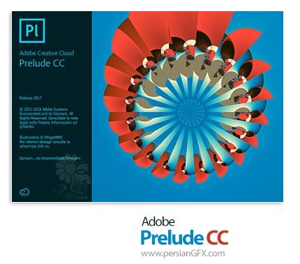 دانلود Adobe Prelude CC 2017 v6.1.2.14 x64 - نرم افزار ادوبی پریلیود، نرم افزار مدیریت و سازماندهی فایلهای تصویری