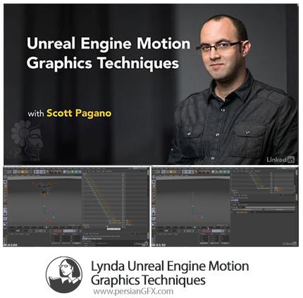 دانلود آموزش تکنیک های موشن گرافیک موتورغیرواقعی در مایا و سینمافوردی از لیندا - Lynda Unreal Engine Motion Graphics Techniques