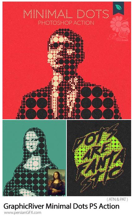 دانلود اکشن فتوشاپ ساخت تصاویر هنری نقاط مینیمال به همراه آموزش ویدئویی از گرافیک ریور - GraphicRiver Minimal Dots Photoshop Action