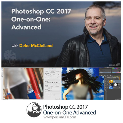 دانلود آموزش قدیم به قدم تکنیک های پیشرفته فتوشاپ سی سی 2017 از لیندا - Lynda Photoshop CC 2017 One-on-One Advanced
