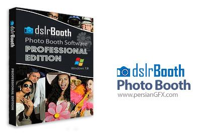 دانلود نرم افزار ویرایش عکس های دوربین های DSLR - dslrBooth Photo Booth Professional v5.16.0705.1
